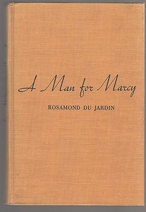 A Man for Marcy: Du Jardin, Rosamund