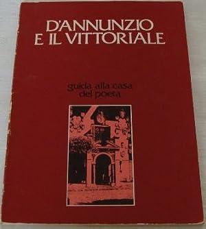 D'Annunzio E Il Vittoriale: Guida alla casa: Mazza, Attilio