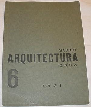 Arquitectura 6. 1931 (Revista Oficial de la Sociedad Central de Arquitectos): VV.AA. Jose Moreno ...