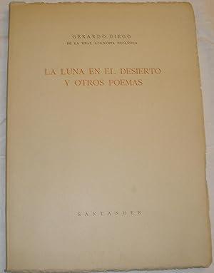 La luna en el desierto y otros: Gerardo Diego.