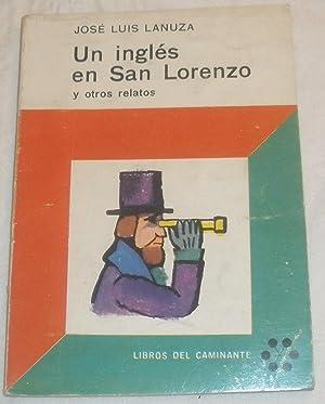 Un inglés en San Lorenzo y otros: Jose Luis Lanuza.