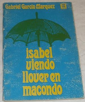 Isabel viendo llover en Macondo.: Gabriel García Márquez.