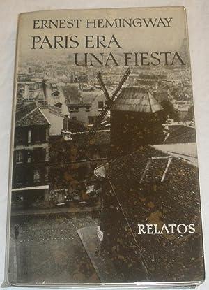 Paris era una fiesta.: Ernest Hemingway.
