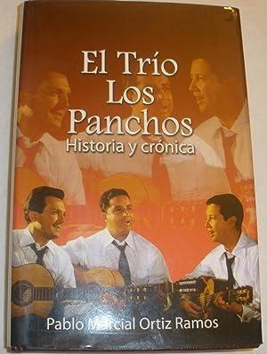 El trío Los Panchos. Historia y crónica.: Pablo Marcial Ortiz