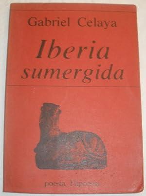 Iberia sumergida.: Gabriel Celaya.
