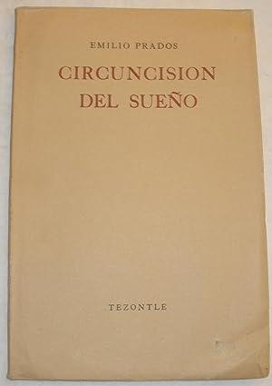 Circuncisión del sueño.: Emilio Prados.