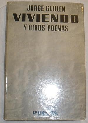 Viviendo y otros poemas.: Jorge Guillén.