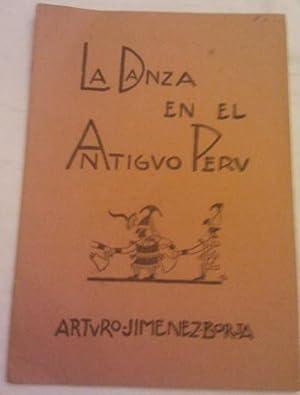 La danza en el antiguo Peru (época: Arturo Jimenez Borja.
