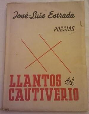 Llantos del cautiverio.: Jose Luis Estrada.