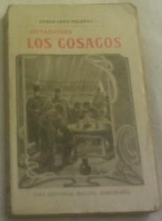 Imitaciones. Los cosacos.: Conde León Tolstoy.