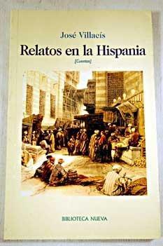 Relatos en la Hispania: Villacís González, José