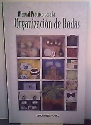 Manual Practico Para la Organizacion de Bodas: VV Staff
