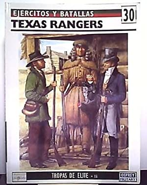 Ejercitos y Batallas nº 30 Tropas de Elite nº 16 Texas Rangers: Dr. Stephen Hardin