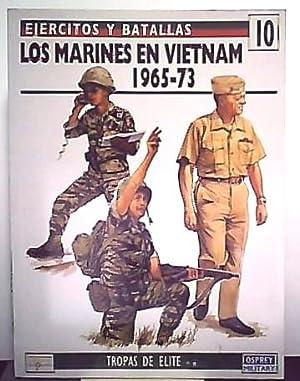 Ejercitos y Batallas nº 10 Tropas de Elite nº 6 Los marines en Vietnam 1965-73: Charles D...