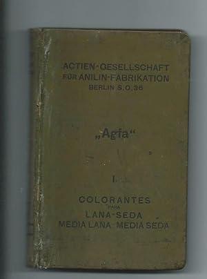 Colorantes para lana y seda Actien-Gesellschaft für Anilin-Fabrikation: Agfa