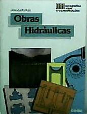 Obras Hidraulicas: Zurita Ruiz, Jose