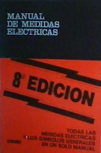 MANUAL DE MEDIDAS ELECTRICAS: José Roldán