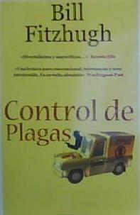 CONTROL DE PLAGAS: Bill Fitzhugh