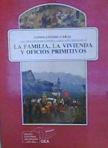 Las Tradiciones Populares Asturianas II LA FAMILIA,: Cabal, Constantino; Gómez-Tabanera,