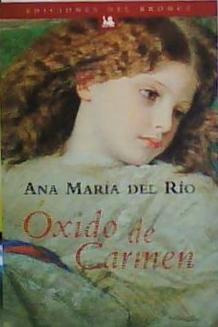 Oxido de Carmen: del Rio, Ana Maria