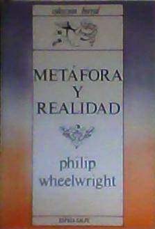 Metafora y Realidad: Wheelwright, Philip
