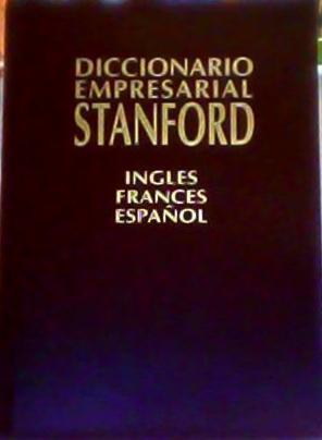 Diccionario Empresarial Stanford : Inglés, Francés, Español: Equipo Staff
