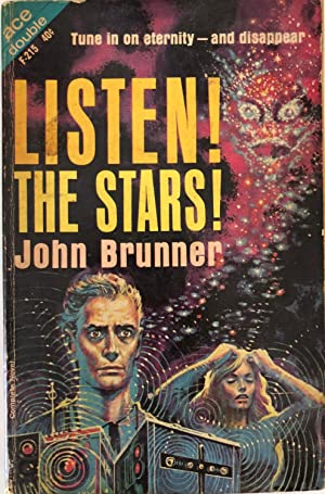 Listen! The Stars! / The Rebellers: John Brunner, Jane