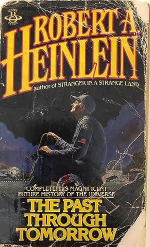 The Past Through Tomorrow: Robert Heinlein