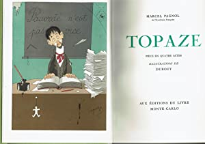 Topaze. Pièce en quatre Actes.: DUBOUT (Albert)] PAGNOL