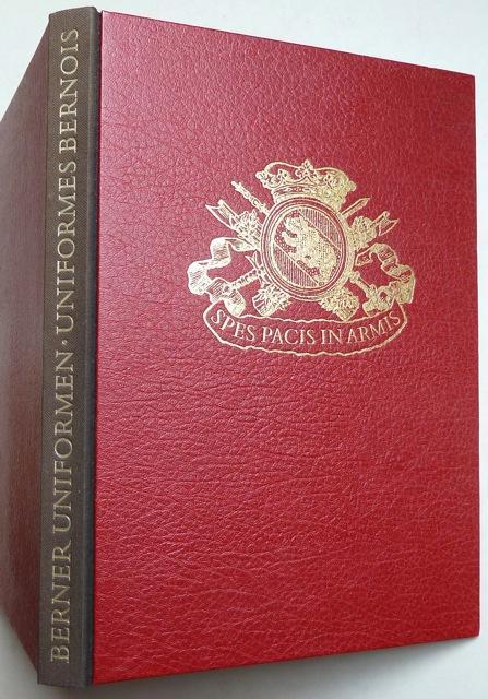 Berner Uniformen 1700?1850. Mit 30 Farbtafeln nach: Petitmermet, Roland /