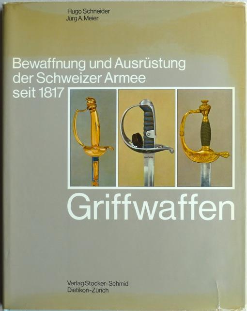 Griffwaffen.: Schneider Hugo /