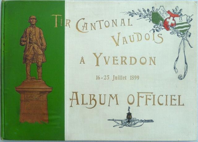 Tir cantonal vaudois, Yverdon 16 - 29: Mottaz, Eug. [Eugène],