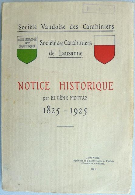 Centenaire de la Société vaudoise des Carabiniers: Mottaz, Eugène.