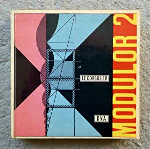 Modulor 2. 1955 (Das Wort haben die Benützer). Fortsetzung von ?der modulor? 1948. Ins ...