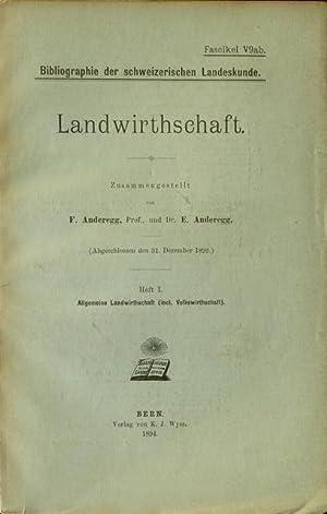 Landwirthschaft [Landwirtschaft] / Agriculture : 1. Allgemeine Landwirthschaft (incl. ...