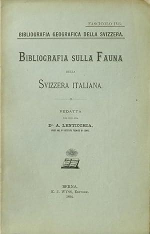 Bibliografia sulla fauna della Svizzera italiana.: Lenticchia A. [Attilio].