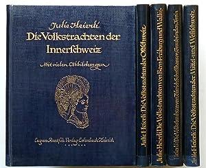 Die Volkstrachten der Schweiz : 1. Innerschweiz; 2. Ostschweiz; 3. von Bern, Freiburg und Wallis; 4...