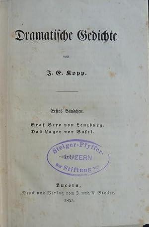 Dramatische Gedichte. Erstes Bändchen : I. Graf Bero von Lenzburg [oder Die Gründung von ...