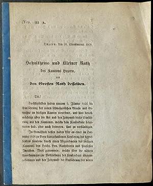 Schultheiss und kleiner Rath des Kantons Luzern an den Grossen Rath desselben : Gesetzesvorschlag &...