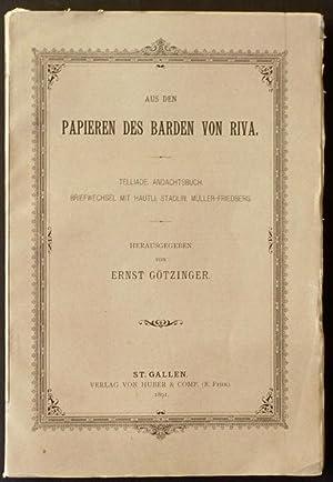 Aus den Papieren des Barden von Riva : Telliade, Andachtsbuch, Briefwechsel mit [Johann Nepomuk] ...