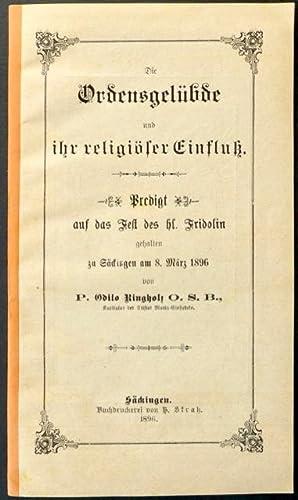 Die Ordensgelübde und ihr religiöser Einfluss. Predigt auf das Fest des hl. Fridolin ...