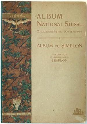 Album National Suisse : Collection de Portraits Contemporains - Album du Simplon, édit&...