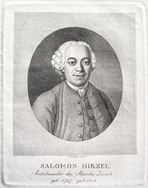 Salomon Hirzel, Seckelmeister des Standes Zürich geb. 1727. gest. 1818.].: Meyer von Knonau, ...