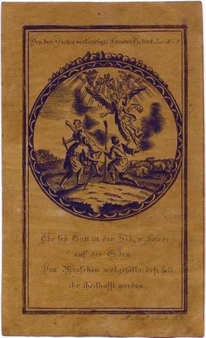 Verkündigung der Geburt Jesu]: Den den [sic] Hirten verkündigte Freuden Geburt. Luc. II. ...