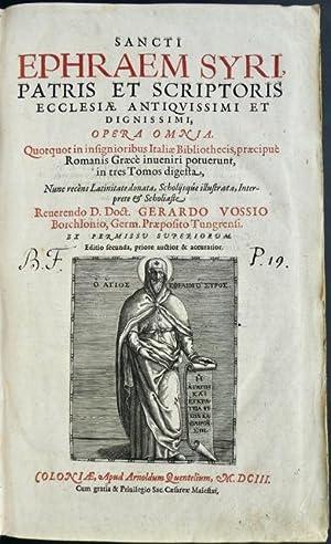 Sancti Ephraem Syri, Patris Et Scriptoris Ecclesiae Antiquissimi Et Dignissimi, Opera Omnia. ...