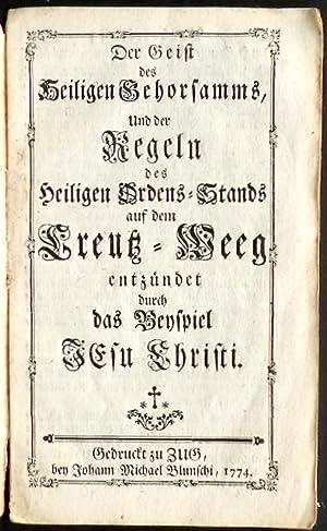 Der Geist des Heiligen Gehorsamms [Gehorsams], Und der Regeln des Heiligen Ordens-Stands auf dem ...