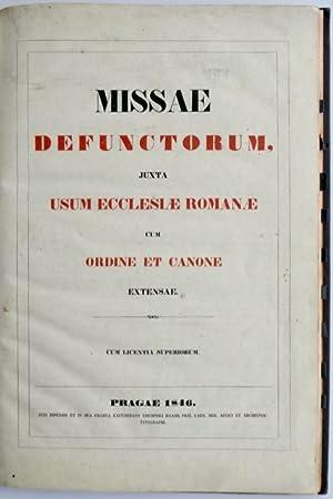 Missae Defunctorum, juxta usum Ecclesiae Romanae cum