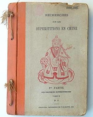 Recherches sur les superstitions en Chine. 1ère: Doré, Henri.