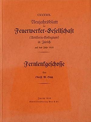 Fernlenkgeschosse.: Stutz, W. [Walter], Oberst.