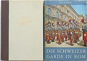 Die Schweizergarde in Rom.: Krieg, Paul M. [Melchior].